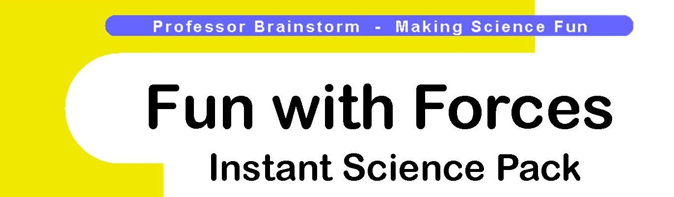 Professor Brainstorm's Science Shop - Fun with Forces